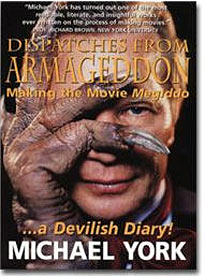Dispatches from Armageddon:Making the Movie Megiddo...a Devilish Diary!
